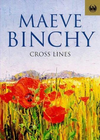 Cross Lines (Phoenix 60p paperbacks): Binchy, Maeve