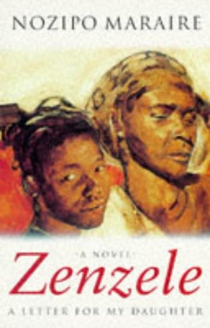 Zenzele: A Letter for My Daughter: Maraire, J.Nozipo Knosana