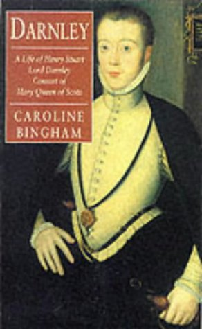 9781857997798: Darnley: Consort of Mary Queen of Scots (Phoenix Giants)