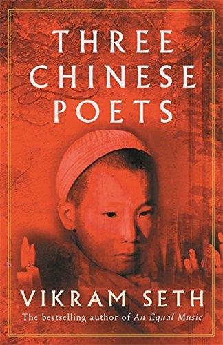 Three Chinese Poets: Vikram Seth