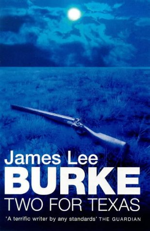 Two for Texas: James Lee Burke