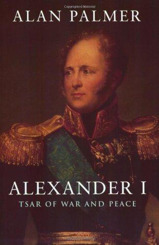 9781857998665: Alexander I: Tsar of War and Peace (Phoenix Giants)