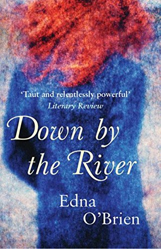 Down by the River: Edna O'Brien