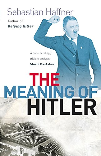 9781857998788: The Meaning Of Hitler