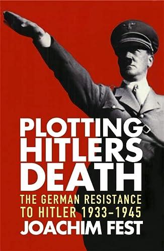 9781857999174: Plotting Hitler's Death