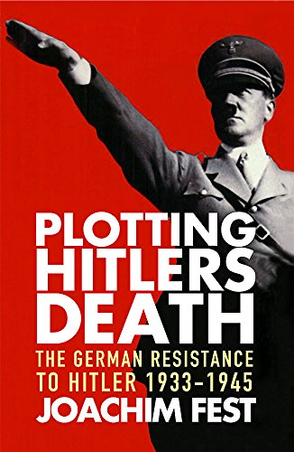 9781857999174: Plotting Hitler's Death