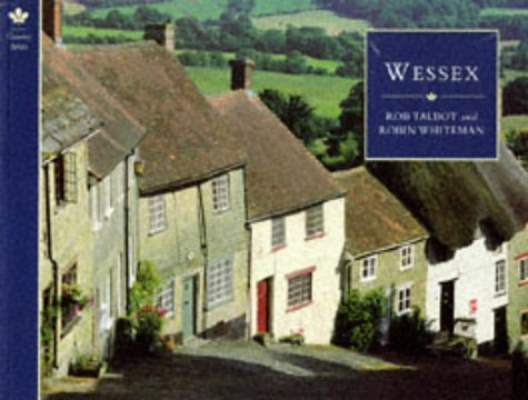 Wessex (Country Series) (9781857999303) by Rob Talbot; Robin Whiteman
