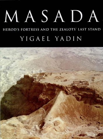 9781857999495: Masada: Herod's Fortress and the Zealots' Last Stand