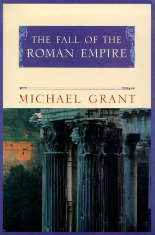 9781857999754: The Fall of the Roman Empire (Phoenix Giants)