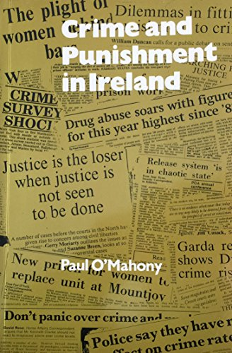 Crime and Punishment in Ireland (1858000246) by Paul O'Mahony