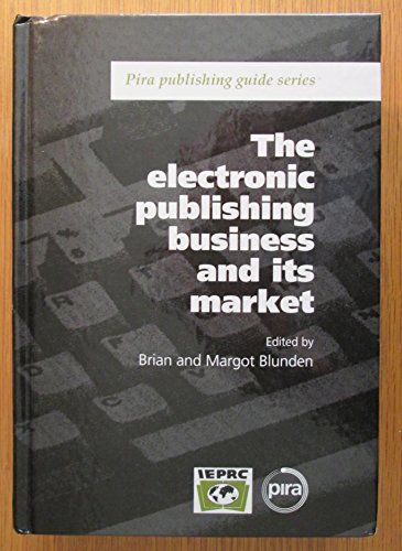 The Electronic Publishing Business and Its Market