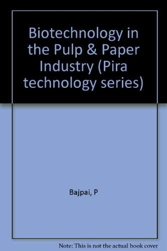 9781858022468: Biotechnology in the Pulp & Paper Industry