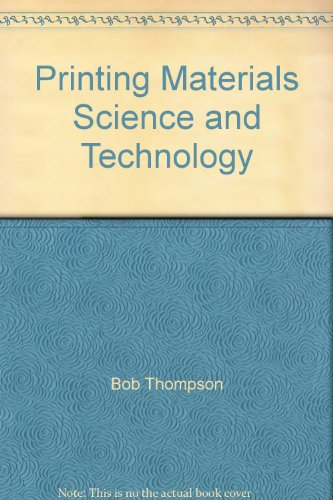 9781858029818: Printing Materials Science and Technology