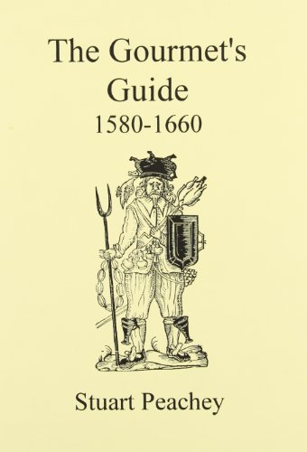 9781858040530: Gourmets Guide, 1580-1660: The Best of Period Cookery (Early Seventeenth Century Food)