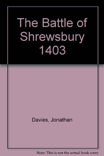 9781858042350: The Battle of Shrewsbury 1403