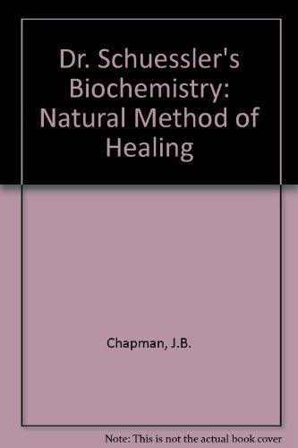 9781858103044: Dr. Schuessler's Biochemistry: Natural Method of Healing