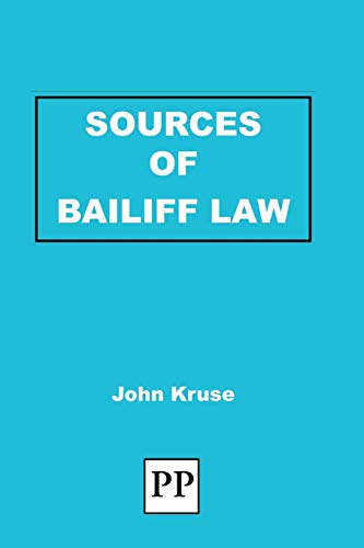 Sources of Bailiff Law (1858117178) by John Kruse