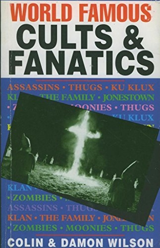 9781858131009: World Famous Cults and Fanatics