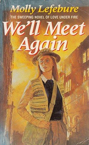 9781858131627: WE'LL MEET AGAIN.