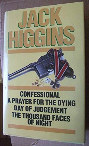 Confessional; A Prayer for the Dying; Day: Higgins, Jack