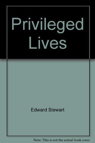 9781858134802: Privileged Lives