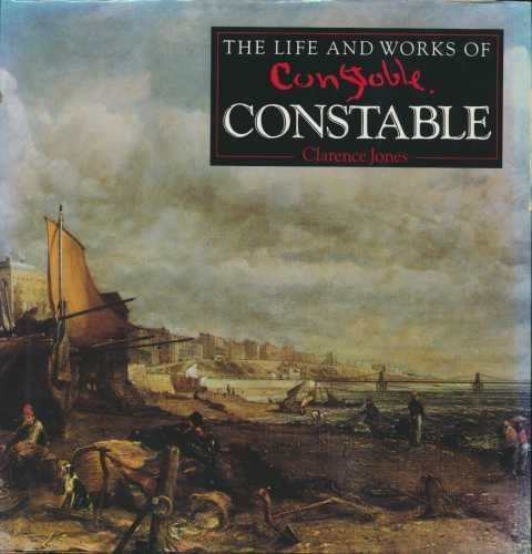 9781858135212: The Life and Works of Constable