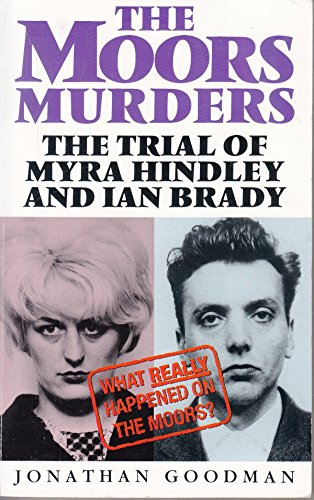 9781858135397: The Moors Murders: The Trial of Myra Hindley and Ian Brady