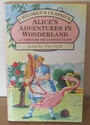 Alice in Wonderland (Children's classics): Carroll, Lewis