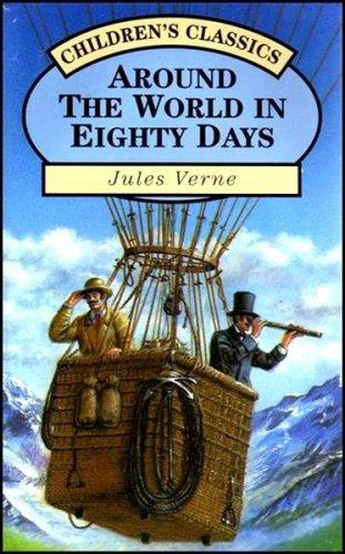 9781858135816: Around the World in 80 Days (Children's classics)