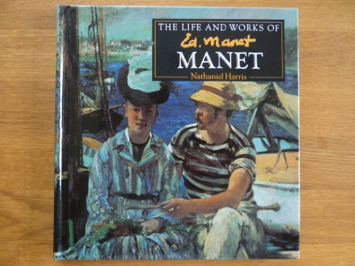 9781858135854: The Life and Works of Manet
