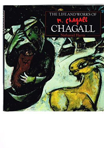 The Life and Works of Chagall a Compilation of Works from the Bridgeman Art Library