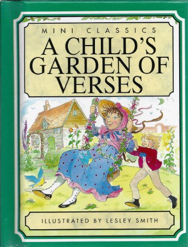 A Child's Garden Of Verses, Stories Old: Robert Louis; Illustrated