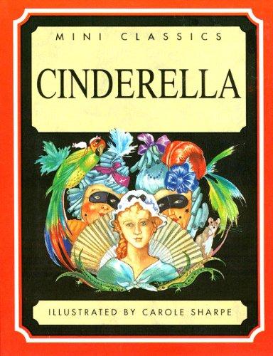 Cinderella (Mini Classics) (9781858136608) by Charles Perrault; Stephanie Laslett