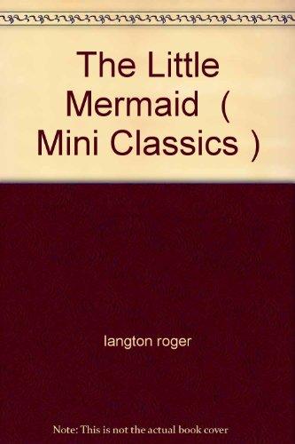 9781858136707: The Little Mermaid (Mini Classics)