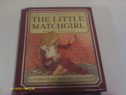 The Little Match Girl (Mini classics): Anderson, Hans Christian