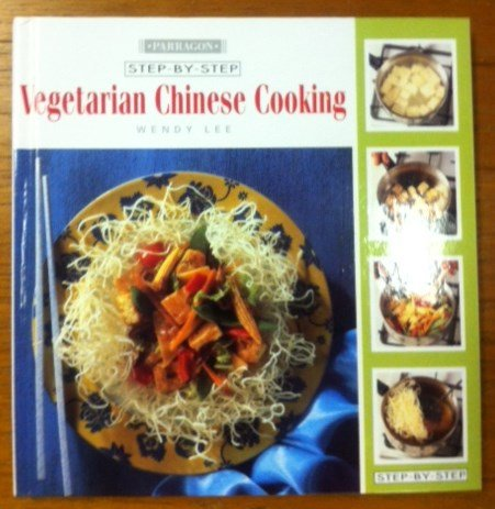 Step by Step Vegetarian Chinese Cooking