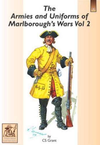 9781858185224: The Armies and Uniforms of Marlborough's Wars: v. 2