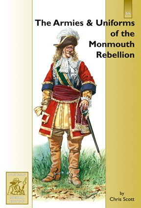 9781858185781: The Armies and Uniforms of the Monmouth Rebellion