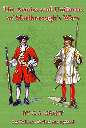 9781858187181: The Armies & Uniforms of Marlborough's Wars