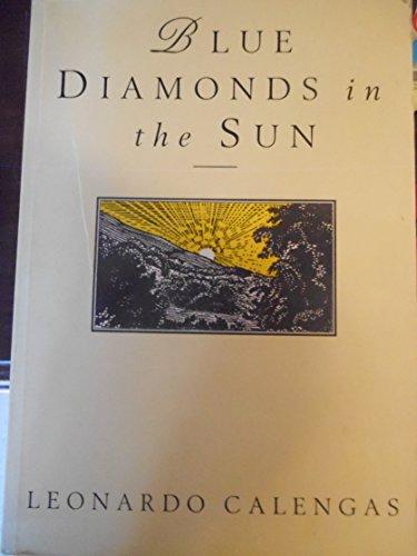 Diamonds in the Sun: Leonard Calengas