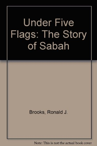 9781858213224: Under Five Flags: The Story of Sabah