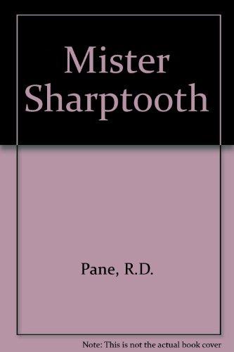 9781858213484: Mister Sharptooth