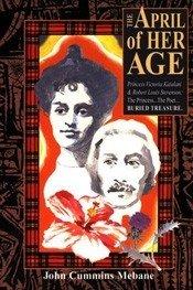 9781858213552: The April of Her Age: Princess Kaiulani & Robert Louis Stevenson