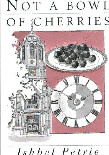 Not a Bowl of Cherries: Petrie, Ishbel