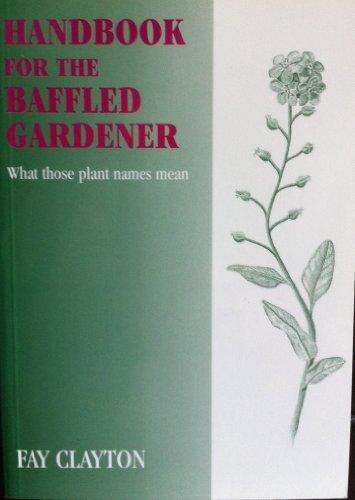 9781858215563: Handbook for the Baffled Gardener
