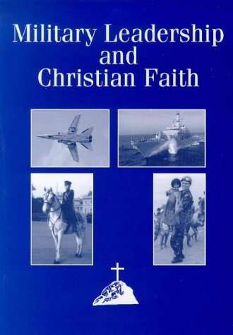 9781858216102: Military Leadership and Christian Faith