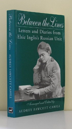 Between the Lines: Letters and Diaries from: Cahill, Audrey F.
