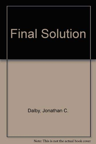 Final Solution: Dalby, Jonathan C.