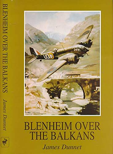 Blenheim Over the Balkans: Dunnet, James