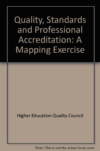 Quality, Standards and Proffessional Accreditation: A Mapping Exercise